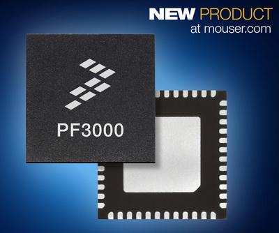 Mouser供货Freescale PF3000电源管理集成电路 IoT应用处理器的量身之作