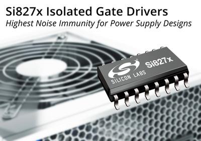 Silicon Labs隔离驱动器推动高速电源传输系统发展