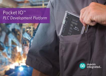 Maxim推出Pocket IO™ PLC开发平台助力工业4.0应用,最大程度提高生产力