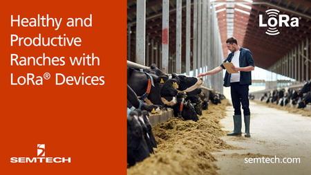 Semtech和itk利用LoRa®器件打造健康与高效的牧场